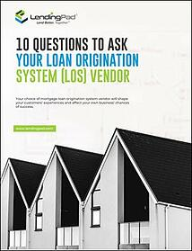 10 Questions to Ask Your Loan Origination System Vendor-1